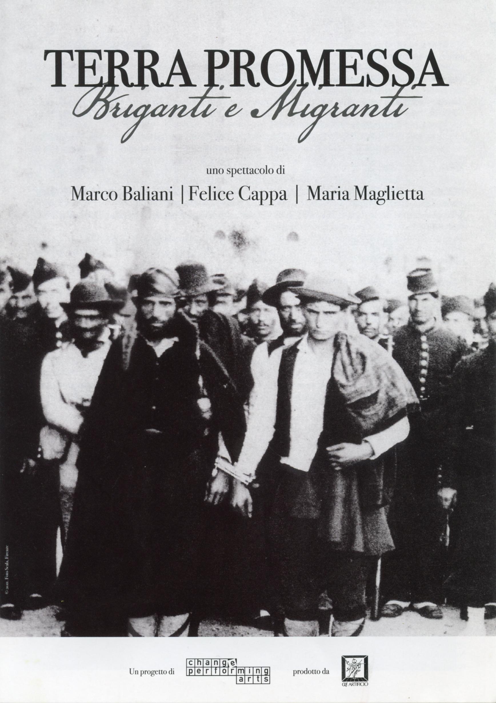 Terra promessa Briganti e Migranti